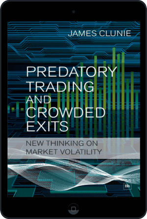Cover of Predatory Trading and Crowded Exits (Ebook - tablet) by James Clunie
