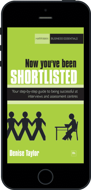 Cover of Now you've been shortlisted (Ebook - phone) by Denise Taylor