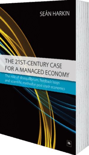 Cover of The 21st-Century Case for a Managed Economy by Sean Harkin