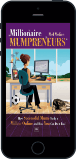 Cover of Millionaire Mumpreneurs by Mel McGee