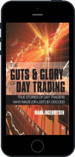 Cover of The Guts and Glory of Day Trading by Mark Ingebretsen