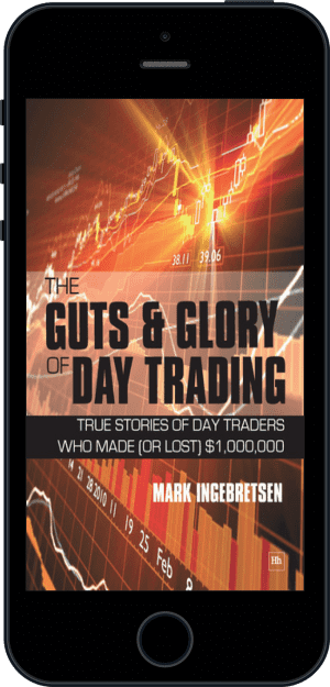 Cover of The Guts and Glory of Day Trading (Ebook - phone) by Mark Ingebretsen