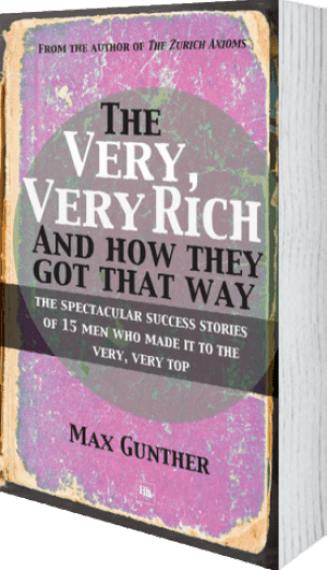 Cover of The Very, Very Rich and How They Got That Way (Paperback) by Max Gunther