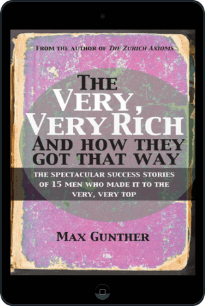 Cover of The Very, Very Rich and How They Got That Way (Ebook - tablet) by Max Gunther