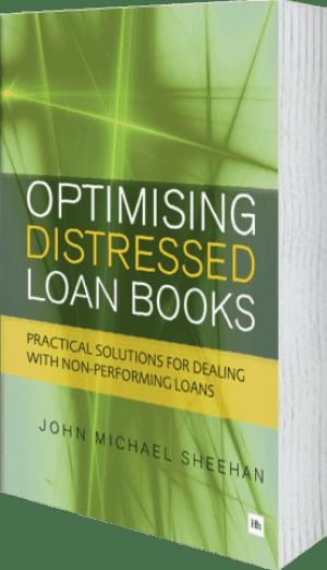 Cover of Optimising Distressed Loan Books by John Michael Sheehan