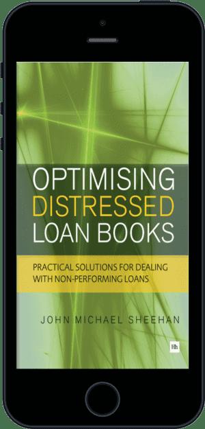 Cover of Optimising Distressed Loan Books (Ebook - phone) by John Michael Sheehan