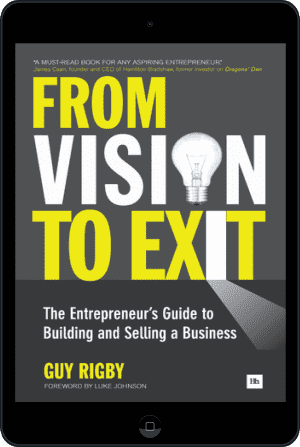 Cover of From Vision to Exit (Ebook - tablet) by Guy Rigby