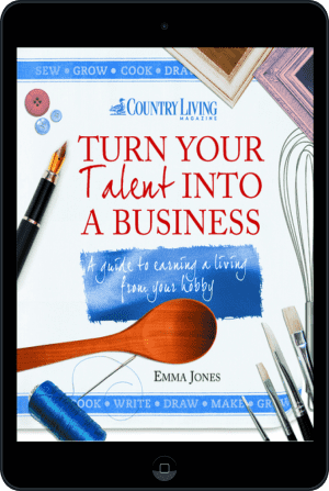 Cover of Turn Your Talent into a Business (Ebook - tablet) by Emma Jones andCountry Living