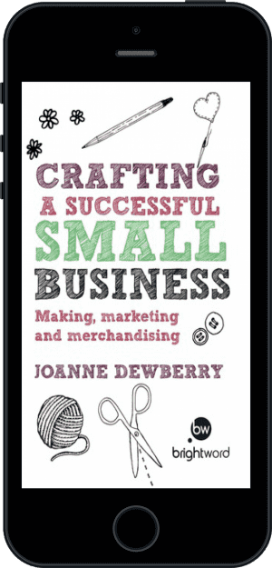 Cover of Crafting a Successful Small Business (Ebook - phone) by Joanne Dewberry