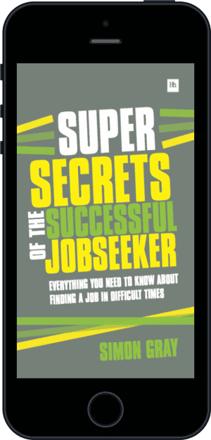 Cover of Super Secrets of the Successful Jobseeker (Ebook - phone) by Simon Gray
