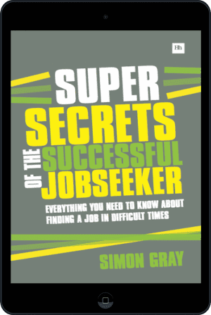 Cover of Super Secrets of the Successful Jobseeker (Ebook - tablet) by Simon Gray