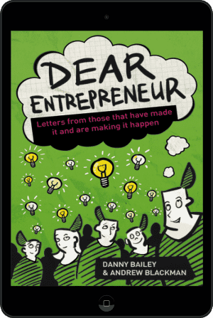 Cover of Dear Entrepreneur (Ebook - tablet) by Danny Bailey and Andrew Blackman