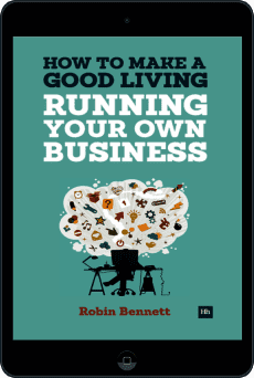 Cover of How to Make a Good Living Running Your Own Business by Robin Bennett