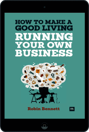 Cover of How to Make a Good Living Running Your Own Business (Ebook - tablet) by Robin Bennett