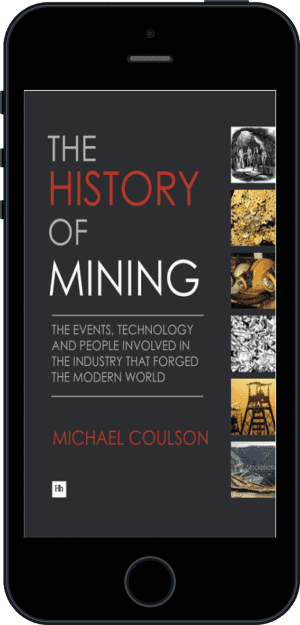 Cover of The History of Mining (Ebook - phone) by Michael Coulson