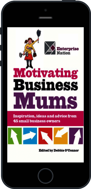 Cover of Motivating Business Mums (Ebook - phone) by Debbie O'Connor