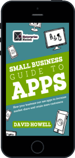 Cover of The Small Business Guide to Apps by David Howell