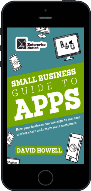 Cover of The Small Business Guide to Apps (Ebook - phone) by David Howell
