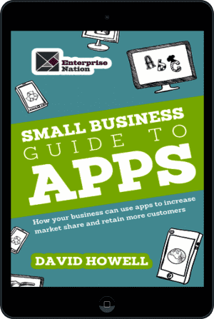 Cover of The Small Business Guide to Apps (Ebook - tablet) by David Howell