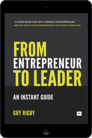 Cover of From Entrepreneur to Leader (Ebook - tablet) by Guy Rigby