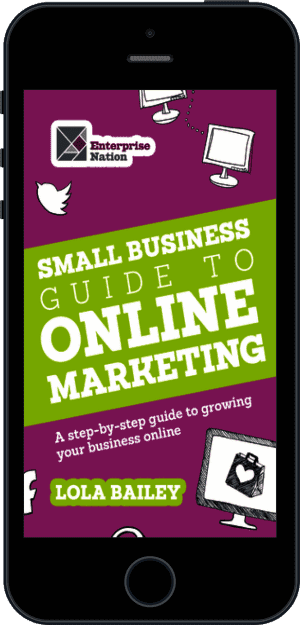 Cover of The Small Business Guide to Online Marketing (Ebook - phone) by Lola Bailey