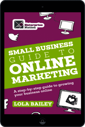 Cover of The Small Business Guide to Online Marketing (Ebook - tablet) by Lola Bailey