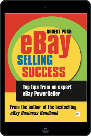 Ebay Selling Success By Robert Pugh Harriman House