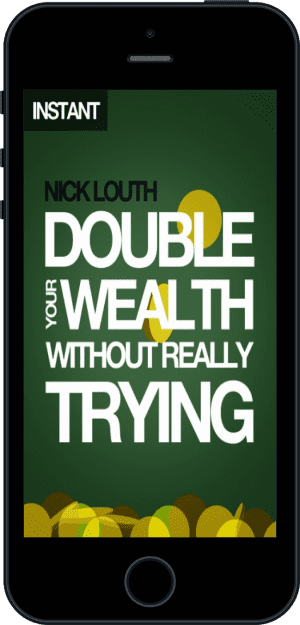 Cover of Double Your Wealth Without Really Trying (Ebook - phone) by Nick Louth