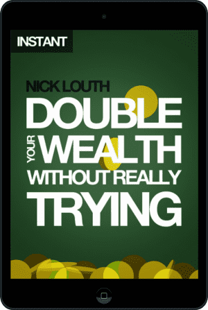 Cover of Double Your Wealth Without Really Trying (Ebook - tablet) by Nick Louth