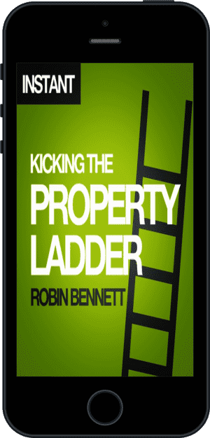 Cover of Kicking the Property Ladder (Ebook - phone) by Robin Bennett