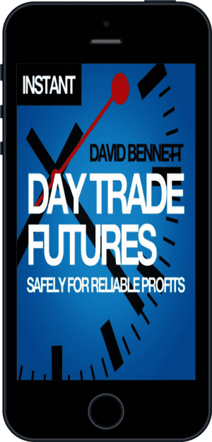 Cover of Day Trade Futures Safely For Reliable Profits (Ebook - phone) by David Bennett