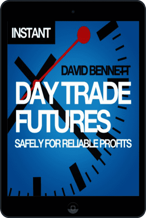 Cover of Day Trade Futures Safely For Reliable Profits (Ebook - tablet) by David Bennett