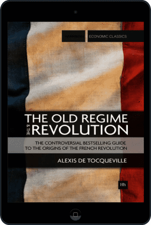 Cover of The Old Regime and the Revolution (Ebook - tablet) by Alexis de Tocqueville