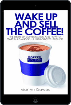 Cover of Wake Up and Sell the Coffee! by Martyn Dawes
