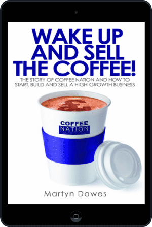Cover of Wake Up and Sell the Coffee! (Ebook - tablet) by Martyn Dawes