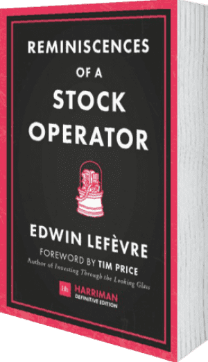 Cover of Reminiscences of a Stock Operator (Harriman Definitive Editions) (Hardback) by Edwin Lefevre