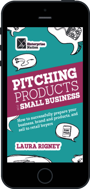 Cover of Pitching Products For Small Business (Ebook - phone) by Laura Rigney