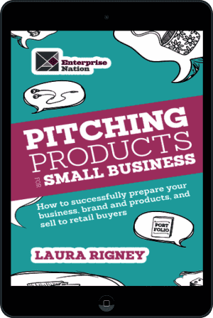 Cover of Pitching Products For Small Business (Ebook - tablet) by Laura Rigney