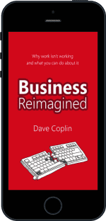 Cover of Business Reimagined by Dave Coplin