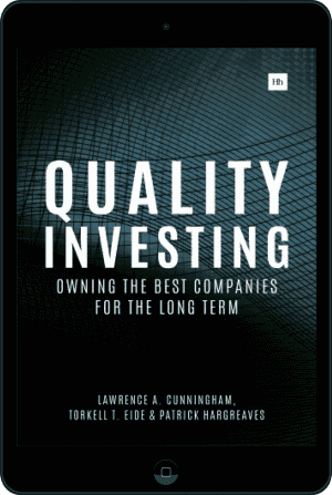 Cover of Quality Investing (Ebook - tablet) by Lawrence A. Cunningham, Torkell T. Eide and Patrick Hargreaves