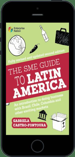 Cover of The SME Guide to Latin America (Ebook - phone) by Gabriela Castro-Fontoura