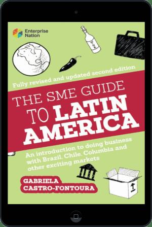 Cover of The SME Guide to Latin America (Ebook - tablet) by Gabriela Castro-Fontoura