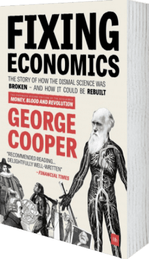 Cover of Fixing Economics by George Cooper