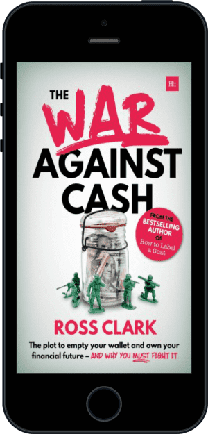 Cover of The War Against Cash (Ebook - phone) by Ross Clark