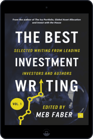 Cover of The Best Investment Writing (Ebook - tablet) by Meb Faber