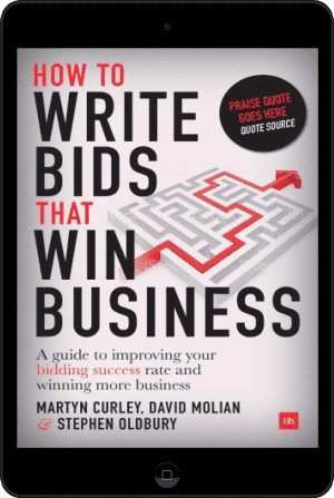 Cover of How to Write Bids That Win Business (Ebook - tablet) by David Molian, Martyn Curley and Stephen Oldbury
