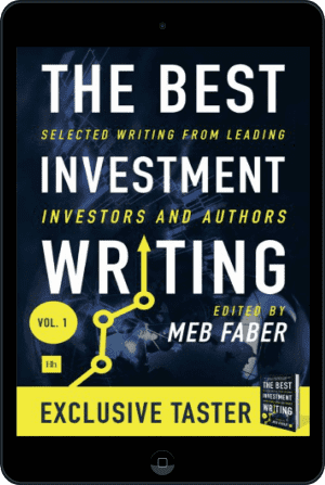Cover of The Best Investment Writing Sampler (Ebook - tablet) by Meb Faber