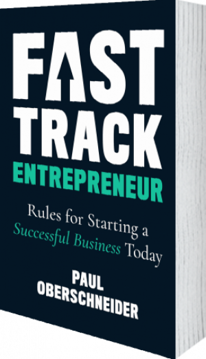 Cover of Fast Track Entrepreneur (Paperback) by Paul Oberschneider