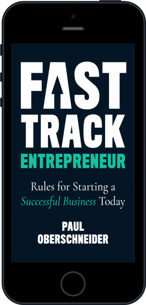 Cover of Fast Track Entrepreneur (Ebook - phone) by Paul Oberschneider
