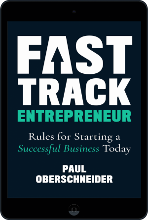 Cover of Fast Track Entrepreneur (Ebook - tablet) by Paul Oberschneider